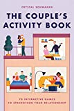 The Couple's Activity Book: 70 Interactive...