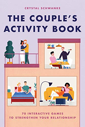 Compare Textbook Prices for The Couple's Activity Book: 70 Interactive Games to Strengthen Your Relationship  ISBN 9781646119912 by Schwanke, Crystal