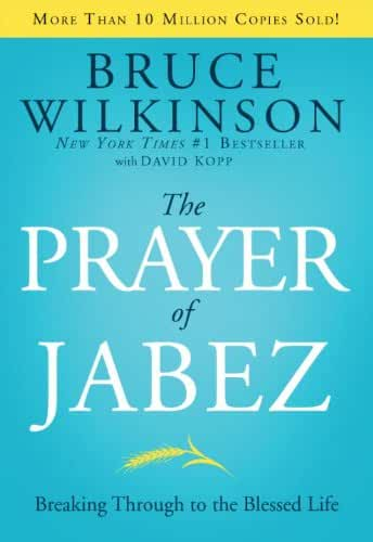 The Prayer of Jabez: Breaking Through to the Blessed Life (Breakthrough Series Book 1) (English Edition)