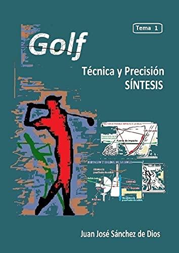 GOLF. Técnica y Precisión. Tema 1. Resumen detallado e Índices de la serie