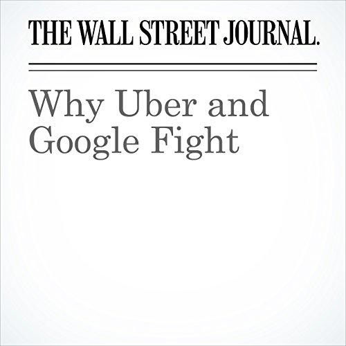 Why Uber and Google Fight copertina