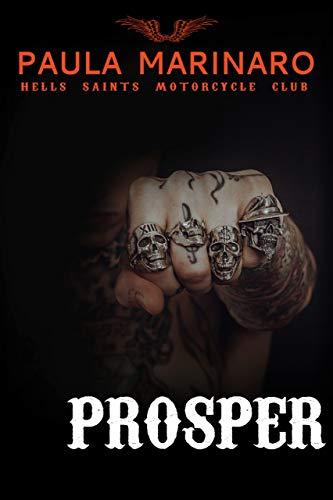 Prosper (Hells Saints MC Book 7)