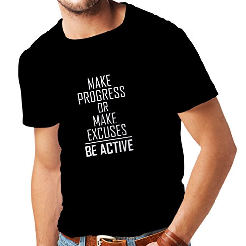 Maglietta da Uomo Be Active - Vivere Senza Scuse - Motivazione - Citazioni quotidiane di Ispirazione per Il Successo (Medium Nero Bianco)