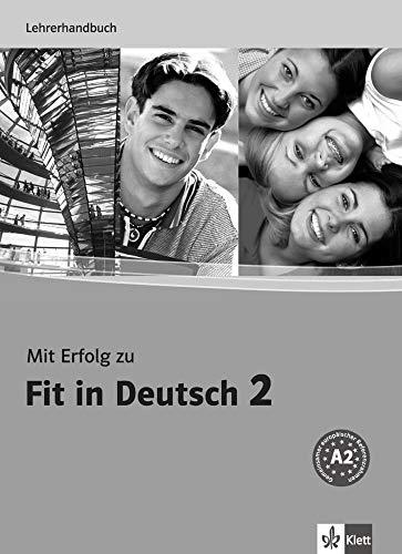 Mit Erfolg zu Fit in Deutsch 2: Lehrerhandbuch