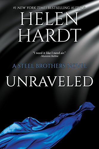 Unraveled (Steel Brothers Saga Book 9)