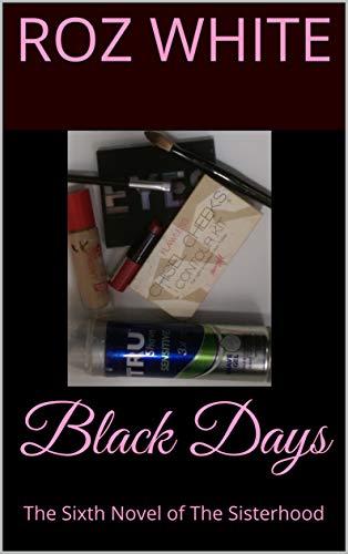 Black Days: The Sixth Novel of The Sisterhood (English Edition)