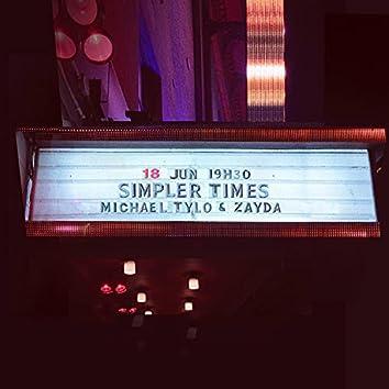 Simpler Times (feat. Zayda)