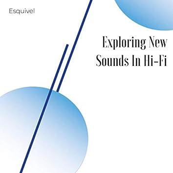 Exploring New Sounds in Hi-Fi