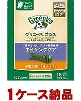 【1ケース納品】 ニュートロジャパン グリニーズプラス エイジングケア 小型犬用 7-11kg 18P ×24個入