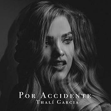 Por Accidente (feat. Chino G)