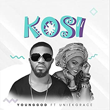 Kosi (feat. Uniekgrace)