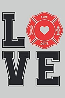 Love Fire Department: 2021 Planner for Firefighters (Firefighting Gifts)
