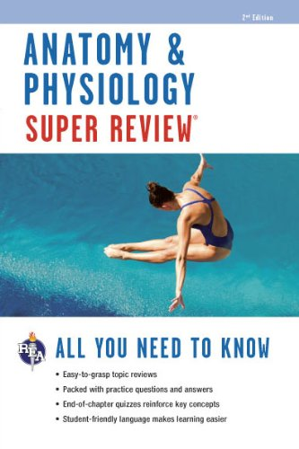 Anatomy & Physiology Super Review (Super Reviews Study Guides)