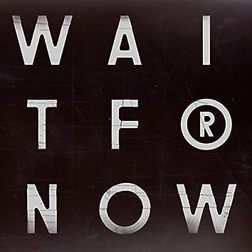 Wait for Now (Pépé Bradock Remixes)