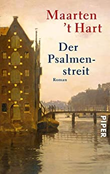 Der Psalmenstreit: Roman (German Edition) by [Maarten 't Hart, Gregor Seferens]