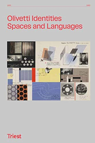 Olivetti Identities: Spaces and Languages 1933–1983