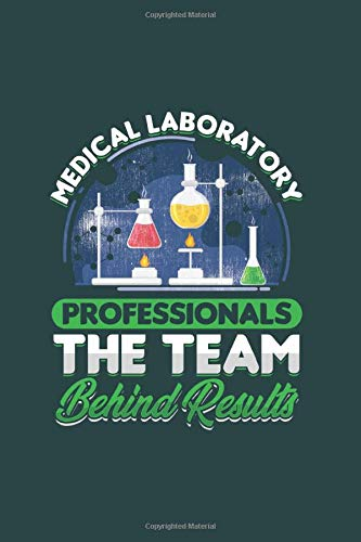 Medical Laboratory Proffesion The Team Behind Results: Cool Animated Design For Medical Lab Team Professionals Notebook Composition Book Novelty Gift (6'x9') Dot Grid Notebook to write in