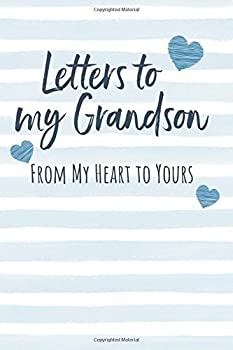 Letters to my Grandson  Journal to Write In Lined Notebook Grandparents Legacy Keepsake Gift to Grandchild Blank Book 6  x 9