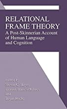Relational Frame Theory by Steven C Hayes (2001-05-31)