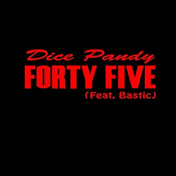 Forty Five (feat. Bastic)