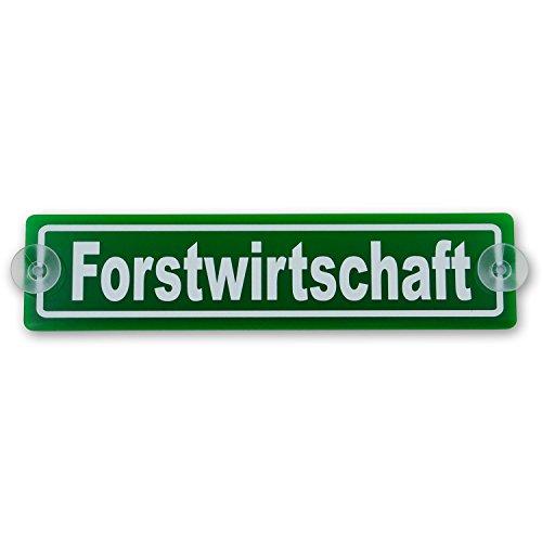wall-art-design Saugnapfschild Schild Forstwirtschaft Acrylschild grün 3mm, ca.20x5 cm für Scheibeninnenbefestigung