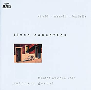 Vivaldi / Mancini / Barbella: Flute Concertos