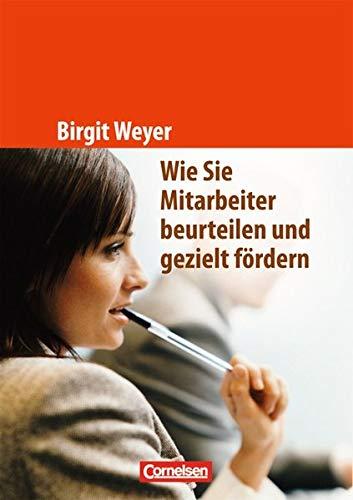 Handbücher Unternehmenspraxis: Wie Sie Mitarbeiter beurteilen und gezielt fördern: Buch