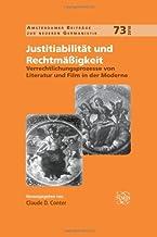 Verrechtlichungsprozesse Von Literatur Und Film in Der Moderne. (Amsterdamer Beiträge Zur Neueren Germanistik) (German Edition)
