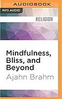 Mindfulness, Bliss, and Beyond: A Mediator's Handbook