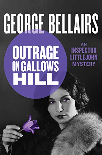 Outrage on Gallows Hill (The Inspector Littlejohn Mysteries Book 13) (English Edition)