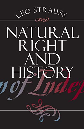 Natural Right and History (Walgreen Foundation Lectures)