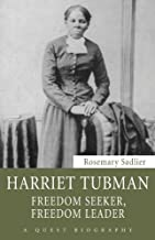 Harriet Tubman: Freedom Seeker, Freedom Leader (Quest Biography Book 31)