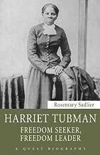 Harriet Tubman: Freedom Seeker, Freedom Leader (Quest Biography Book 31)
