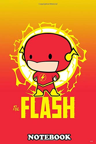 Notebook: The Flash , Journal for Writing, College Ruled Size 6' x 9', 110 Pages