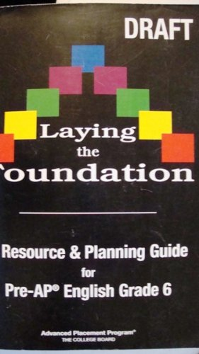 A Resource and Planning Guide for Pre-AP English Grade Nine (Laying the Foundation)