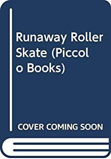 The Runaway Rollerskate (Piper Picture Books)