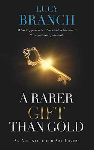 Book: A Rarer Gift Than Gold (The Gold Gift Series Book 1) by Lucy Branch