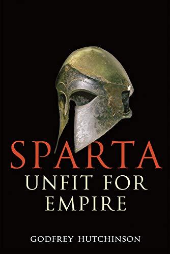 Sparta: Unfit for Empire (English Edition)