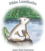 Pikku Lumikarhu (Finnish Edition)