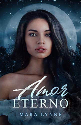 Amor Eterno: A Historical Fantasy Romance (English Edition)