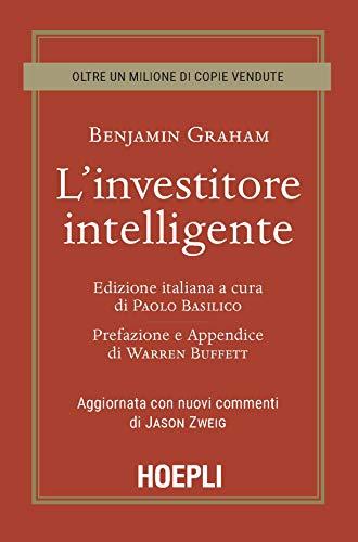 L'investitore intelligente. Aggiornata con i nuovi commenti di Jason Zweig