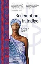 Redemption in Indigo [REDEMPTION IN INDIGO] [Paperback]