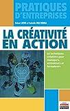 La créativité en action - 66 techniques créatives pour managers, animateurs et formateurs