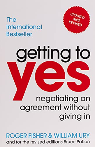 Getting to yes (new edition): Negotiating an agreement without giving in