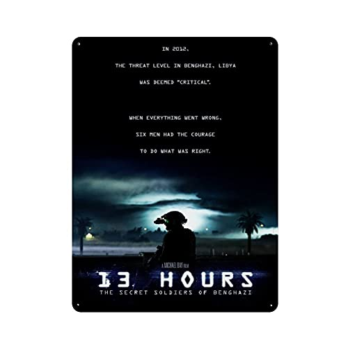 13 Hours The Secret Soldiers of Benghazi Movie Classics 4 Tin Sign Vintage Metal Pub Club Cafe bar Home Wall Art Decoration Poster Retro 40x30cm
