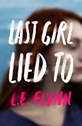 Last Girl Lied To, L.E. Flynn, tbr, to be read, the book rat, booktube, book blog