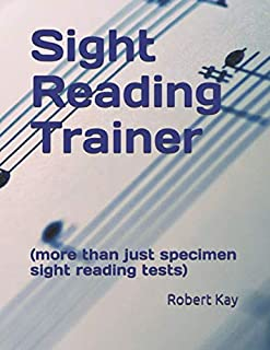 Sight Reading Trainer: (more than just specimen sight readin