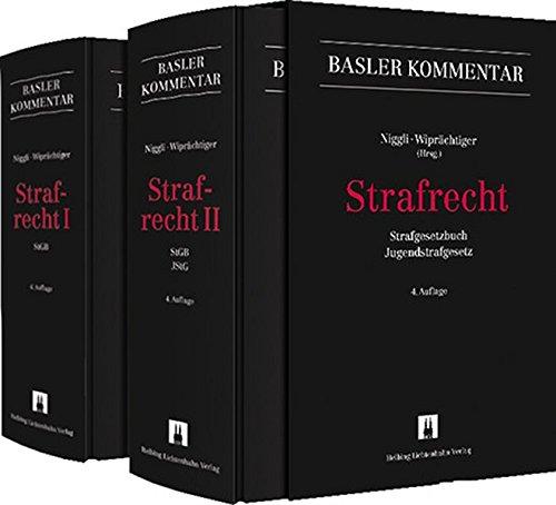 Strafrecht I+ II: Strafgesetzbuch, Jugendstrafgesetz (Basler Kommentar)