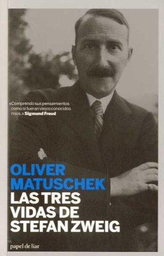 Las Tres Vidas De Stefan Zweig (papel de liar)