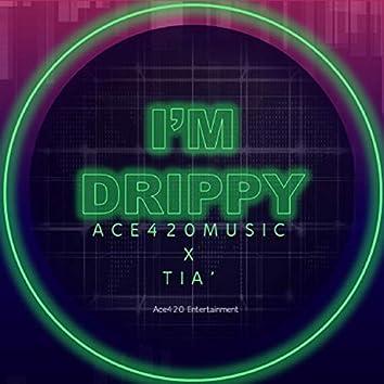 I'm Drippy (feat. Tia)